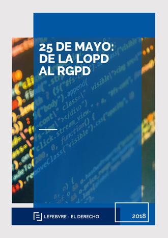 25 de mayo: de la LOPD al GDPR