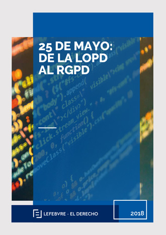 25 de mayo: de la LOPD AL RGPD
