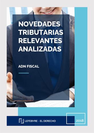 Novedades tributarias relevantes analizadas