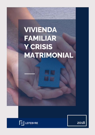 Vivienda familiar y crisis matrimonial
