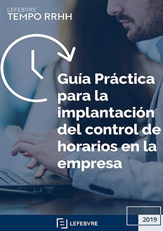 Guía práctica para la implantación del control de horarios en la empresa