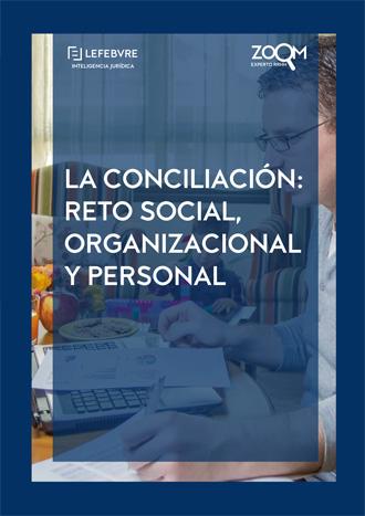 La conciliación: reto social, organizacional y personal.