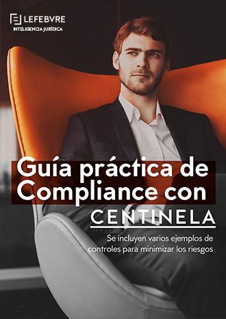 Guía Práctica de Compliance con Centinela