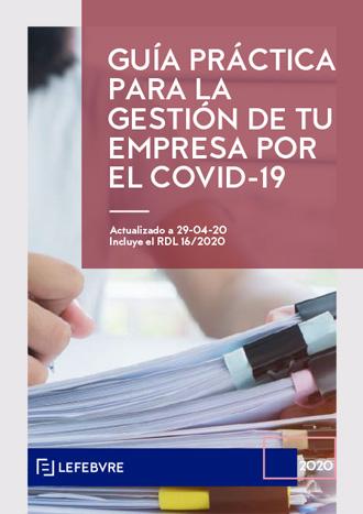 Guía práctica para la gestión de tu empresa por el COVID-19.