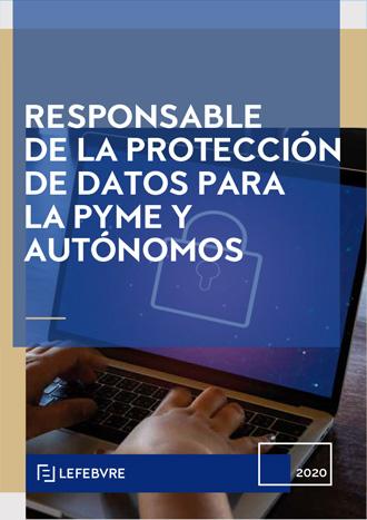 Responsable de la Protección de Datos para la Pyme y Autónomos