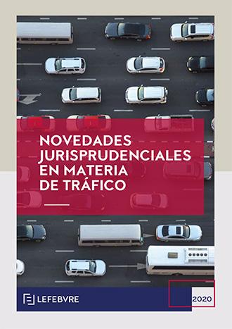 Novedades Jurisprudenciales en materia de Tráfico