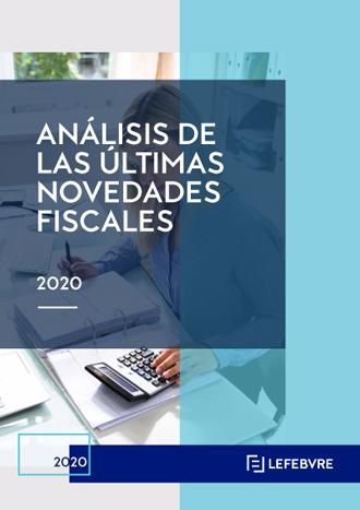 Análisis de las últimas novedades fiscales 2020