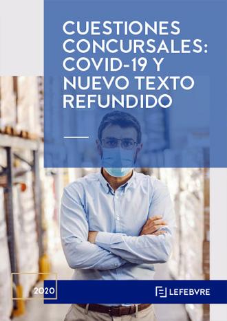 Cuestiones concursales: Covid-19 y nuevo texto refundido