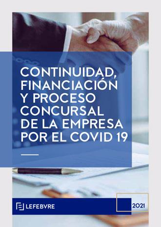 Continuidad, financiación y proceso concursal de la empresa por el Covid19