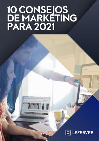 10 Consejos de marketing para 2021
