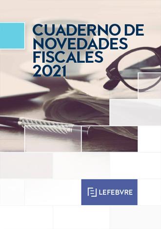 Cuaderno de Novedades Fiscales 2021