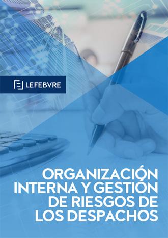 Organización Interna y Gestión de Riesgos de los Despachos