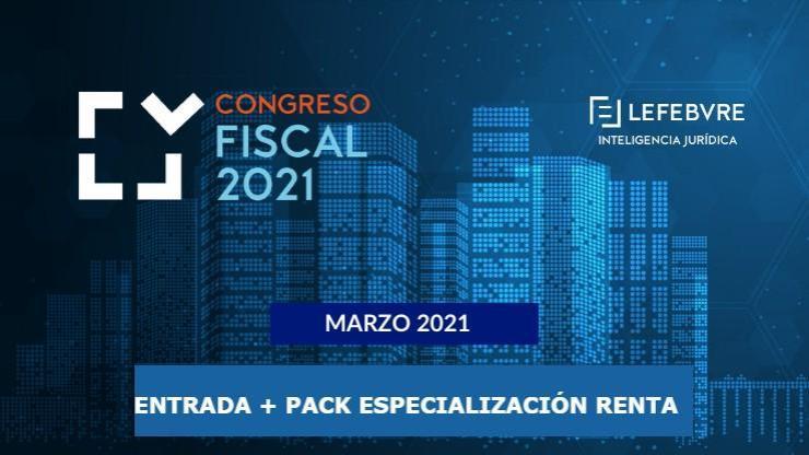 Congreso Fiscal 2021 + Pack especialización  Renta