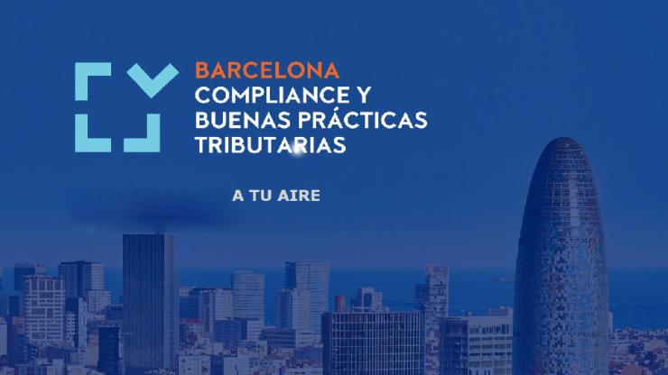 A tu aire: Congreso compliance y buenas prácticas tributarias (Barcelona)
