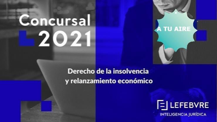 A tu aire: Congreso Concursal 2021