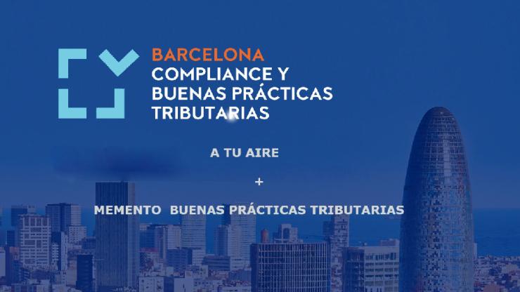 A tu aire: Congreso compliance y buenas prácticas tributarias (Barcelona) + Memento Compliance Fiscal. Buenas Prácticas Tributarias