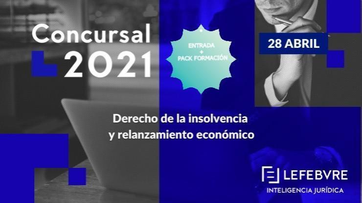 Congreso concursal 2021 + Actualidad concursal tras los primeros meses de vigencia del TRLC