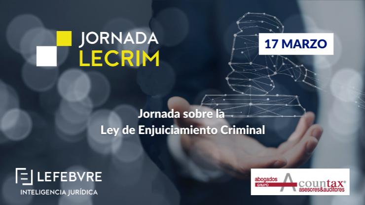 Jornada sobre la Ley de Enjuiciamiento Criminal