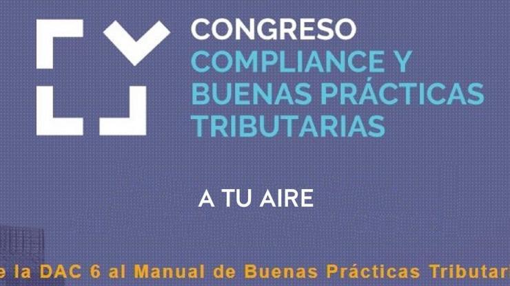 A tu aire: congreso compliance y buenas prácticas tributarias